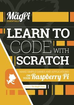 MagPi Essentials - Learn to Code with Scratch - RASPBERRY PI ACCESSORIES - The Pi Hut