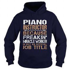 PIANO-INSTRUCTOR - Freaking #sunfrogshirt