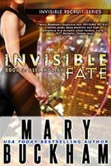 Invisible Fate by Mary Buckham.