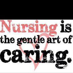 Caring is central to everything a nurse does, but it cant be taught in nursing school. Its what motivates most students to enter nursing school. Cna Nurse, Nurse Love, Nurse Humor, Medical Humor, Hospice Nurse, Nursing Assistant, Nursing Career, Nursing Pins, Funny Nursing