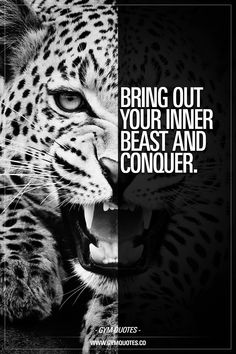Bring out your inner beast and conquer. No fear. Head up. Eyes forward. Focus. Be a beast and conquer. www.gymquotes.co #conquer #beabeast #beastmodeon #workharder #trainharder