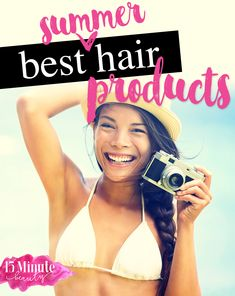 Products for the best summer hair