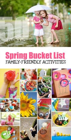 50 Family-Friendly Activities and Children's Crafts *Love this printable spring bucket list for kids.