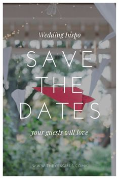 Save The Dates! One's that your guests will love 😍