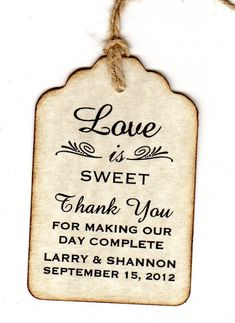 "Vintage Wedding 100 Wedding Favor Gift Tags / Place Cards / Escort Tags / Thank You Tags / Shower Tags / Love Is Sweet / Honey Jar Labels - Vintage Style! Perfect on any gift, but especially nice accompanying your ""sweet"" wedding favors or honey jars! Sweet Wedding Favors, Personalized Wedding Favors, Wedding Favor Tags, Wedding Gifts, Trendy Wedding, Wedding Labels, Chocolate Wedding Favors, Vintage Wedding Favors, Wedding Unique"