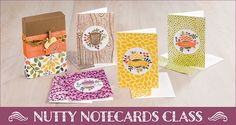 Stampin' Up! - Nutty Notecards Class