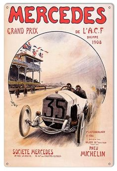 Check out these amazing racing posters from Mercedes-Benz. All the special victories are celebrated from the 1908 French Grand Prix through to Fangio's victories in Enjoy. 1908 French Grand Prix: Victory at the French Grand . Grand Prix, Nhl Wallpaper, New Fine Arts, Motor Speedway, Bmw Cars, Drag Racing, Auto Racing, Metal Signs, Cars