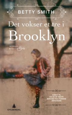 Det vokser et tre i Brooklyn av Betty Smith (Innbundet) Tree Grows In Brooklyn, Growing Tree, The New Yorker, Christmas Wishes, Nostalgia, Reading, Books, Movie Posters, Movies