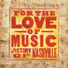 """Set your DVRs for the Nashville documentary, """"For The Love of Music, the Story of Nashville."""" It's the rocking story of the Music City. Sunday 3/2Central on ABC."""