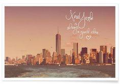 New York is always a good idea als Premium Poster