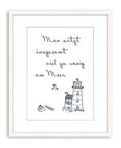 artissimo, Poster mit Spruch, Din A4, PE0022-DR, Man sitzt insgesamt viel zu wenig am Meer, Bild mit Spruch, Spruchbild, Wandbild, Plakat, Kunstdruck, Zitat, Sprüche, Wanddekoration: Amazon.de: Küche & Haushalt