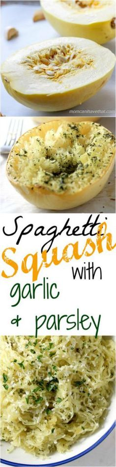 Spaghetti Squash with Garlic and Parsley - simple, wholesome ingredients deliver… Low Starch Vegetables, Starchy Vegetables, Veggies, Atkins Recipes, Low Carb Recipes, Healthy Recipes, Healthy Meals, Healthy Carbs, Healthy Eating