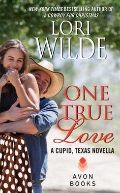My Review of One True Love (Cupid, Texas, #0.5) by Lori Wilde