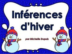 Inférences d& (Produit gratuit) This product is free. It includes 8 winter inference cards. You can use it with the whole class or in clinics with special students. The post Winter Inferences (Free Product) & Literacy appeared first on Formation . French Teaching Resources, Teaching French, Teaching Tools, Kindergarten Literacy, Early Literacy, Classroom Activities, Homework Club, Core French, French Classroom