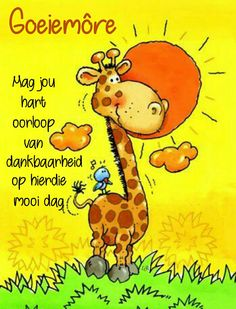 Good Morning - May your heart be full of joy - Happy Thanksgiving (translation from Afrikaans to English) Good Morning Happy, Good Morning Wishes, Good Morning Quotes, Happy Birthday Flower, Birthday Wishes, Lekker Dag, Thanksgiving Eve, Evening Greetings, Afrikaanse Quotes