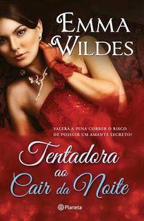 Livros e marcadores2: Passatempo: Tentador ao cair da noite de Emma Wild...