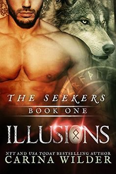 Illusions (The Seekers #1) by Carina Wilder