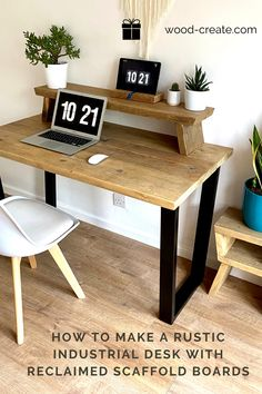 How to make a rustic industrial desk with reclaimed scaffold boards
