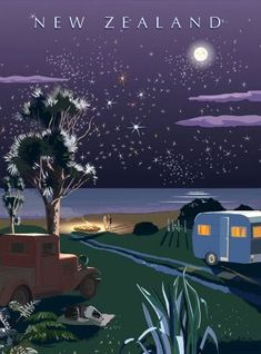Camping under the Southern Cross, New Zealand vintage style travel poster Poster Art, Kunst Poster, Sale Poster, Art Posters, Vintage Travel Posters, Retro Posters, New Zealand Art, New Zealand Beach, Nz Art