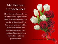 My Condolences Quotes Adorable Sympathy Messages for Loss Of Husband Wordings and Messages Condolences Messages For Loss, Sympathy Quotes For Loss, Words Of Condolence, Sympathy Card Messages, Words Of Sympathy, Sympathy Greetings, Greeting Card, Funeral Poems, Grief Support