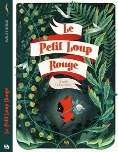 Le Petit Loup Rouge on Behance