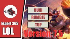 LOL Esport - SKT T1 Huni Playing Rumble Solo Top In Challenger Korean[3-...