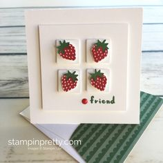 Learn how to create simple 3 x 3 cards using Stampin Up Tutti Frutti strawberry - Mary Fish StampinUp