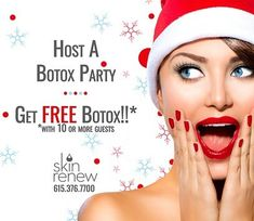 Host a Botox Holiday Party and Receive FREE Botox! | Skin Renew Clinic | Medi Spa | Brentwood TN