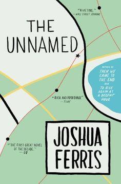 The Unnamed - Kindle edition by Joshua Ferris. Literature & Fiction Kindle eBooks @ Amazon.com.