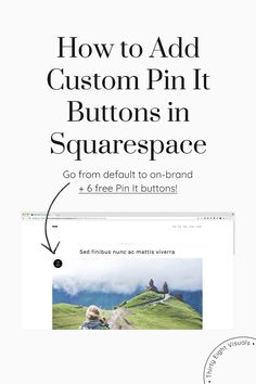 If you're like me, you probably a) enjoy tweaking Squarespace templates and/or b) want to have as many things as possible on your site on-brand... including something simple like pin it buttons. So, whether you can't stop thinking that red or white button doesn't match your branding, or you want to prove yourself you can make the change, today you'll find out how to add a personalized pin it button to your pinnable images. Oh, and don't forget to check at the end to download one...
