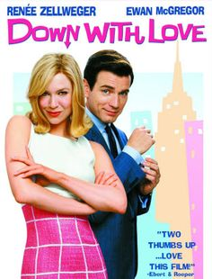 Down with Love-such a cute movie!!