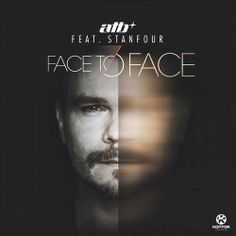 ATB feat. Stanfour – Face to Face
