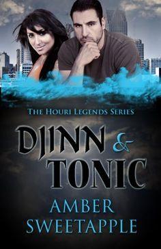 Djinn & Tonic (The Houri Legends: Book 2) by Amber Sweetapple, http://www.amazon.com/dp/B008LDPSG4/ref=cm_sw_r_pi_dp_lvBKqb1K7126E
