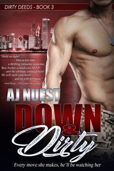 Down & Dirty, Book 3 in the Dirty Deeds Series!
