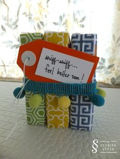 """Cute """"get well"""" gift. Love Love Love the simplicity."""