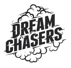 Dream Chasers // Type Works '12-'13 by Tim Praetzel, via Behance