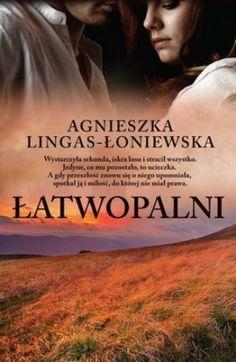 """Agnieszka Lingas-Łoniewska, """"Łatwopalni"""", Termedia, Poznań 2013. 275 stron"""
