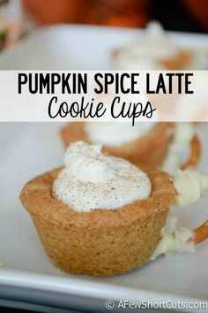 Pumpkin Spice Latte goes dessert! Check out these adorable and easy Pumpkin Spice Latte Cookie Cups Recipe