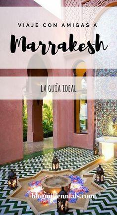 La guía indispensable para tu viaje con tus amigas a Marrakesh, en blogmillennials.com . #moda #estilo #viajar #viajera #morocco #marrakesh #marruecos #guía #viajeros #chicas #amigas #millennials #blogs #bloggers #riad #travel #girltravel #travelling #love