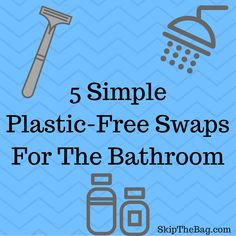 5 Simple Plastic-Free Swaps For The Bathroom Reduce Reuse Recycle, Ways To Recycle, Reuse Old Tires, Recycling Information, Waste Reduction, Shampoo Bottles, Green Living Tips, No Waste, Reduce Waste