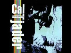 Get Out Of My Way - Cal Tjader.  For Nicole D.  Enjoy.