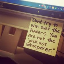 You are not the jackass whisperer