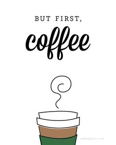 coffee wallpaper Cute Art Print But First - coffee But First Coffee, I Love Coffee, Coffee Art, Coffee Icon, Coffee Signs, Iced Coffee, How To Make Notes, Cool Things To Make, Art And Illustration