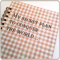 My secret plan...spiral notebook. by Fun2Art on Etsy