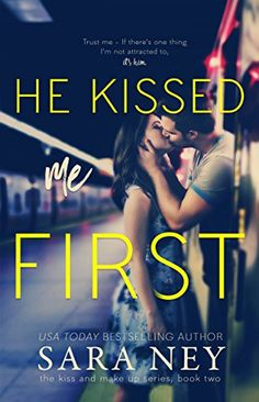 He Kissed Me First (The Kiss And Make Up Series Book (English Edition) eBook: Sara Ney: This novel, along with all others in this series, is a standalone with no cliffhanger. Books To Read For Women, Best Books To Read, Books For Teens, Ya Books, Good Books, Teen Books, Teen Romance Books, Romance Novels, Paranormal Romance