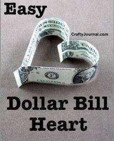 Easy Dollar Bill Heart by Crafty Journal