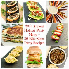 In the spirit of how we like to entertain during the Holidays, here is our 2015 Holiday Party Menu + a Roundup of 30 Vegan Bite-Sized Party Recipes