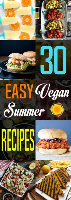 Stay cool and make your summertime a breeze with 30 Easy Vegan Summer Recipes!