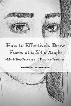 How to Effectively Draw Faces at a 3/4's Angle (My 4-Step Process and Practice Freebies). Why it is important to understand underlying structures when drawing any part of the human anatomy. Understanding facial proportions and effective placement of facial elements within the face shape. How to start drawing faces in different angles. Free downloadable PDFs to practice with. #art #arthelp #arteducation #drawingtutorials #drawingfaces