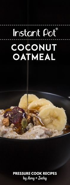 How to cook Creamy Instant Pot Coconut Oatmeal Recipe (Pressure Cooker Oatmeal): Fall in love with the lingering sweet fragrance and taste, chewy yet luxurious mouthfeel. So addictive to eat! via @pressurecookrec